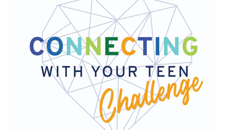 Connecting with your Teen