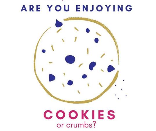 Cookies or Crumbs