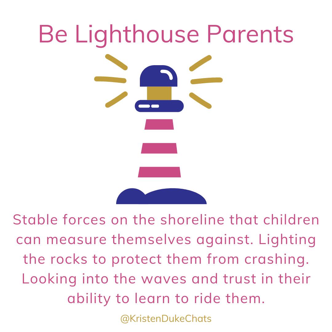 Lighthouse Parent